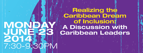 Realizing the Caribbean Dream of Inclusion